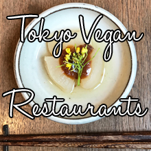Tokyo vegan restaurants